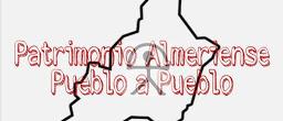 Patrimonio Almeriense Pueblo a Pueblo